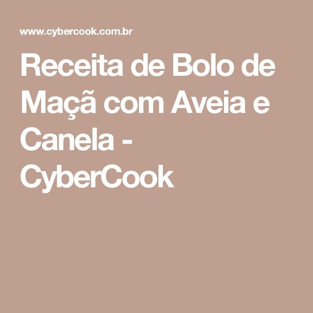 Receita de Bolo de Maçã com Aveia e Canela - CyberCook