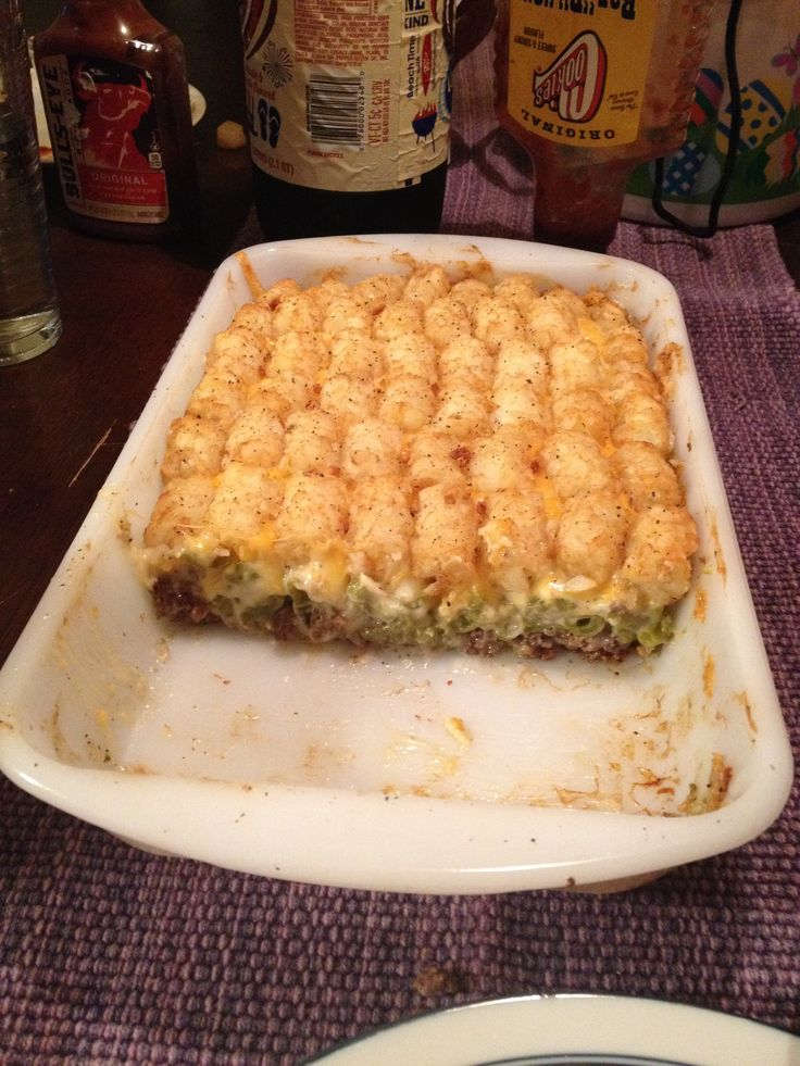 Tater tot casserole. Ground beef green beans and cream ...