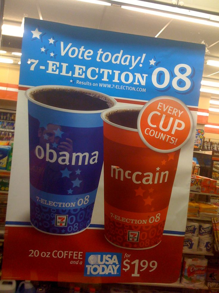 """Obama Vs McCain"" - Gratuitous? Extremely Commercial? This was the first time an election hit 7-11 cups. The impact this had on me concerning the state of out country was mixed. I understood the importance of attracting fresh voters, but this seemed completely carnival-esque, instead of didactic in nature.   [Philadelphia, PA]"