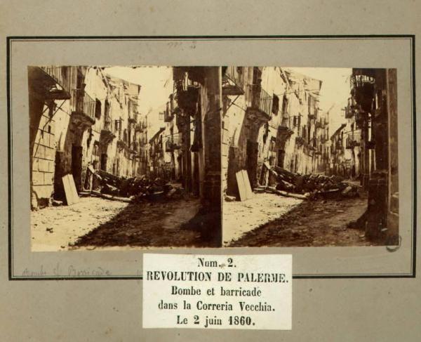 Spedizione dei Mille - Rivoluzione di Palermo - Correria vecchia - Bombe sulle barricate