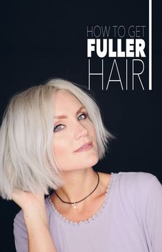 Want fuller hair? Here's how to get it!