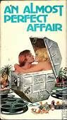 An Almost Perfect Affair (1979). [PG] 93 mins. Starring: Keith Carradine, Monica Vitti, Raf Vallone, Dick Anthony Williams and Anna Maria Horsford