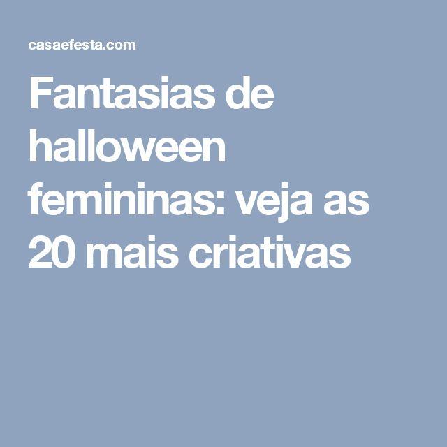 Fantasias de halloween femininas: veja as 20 mais criativas