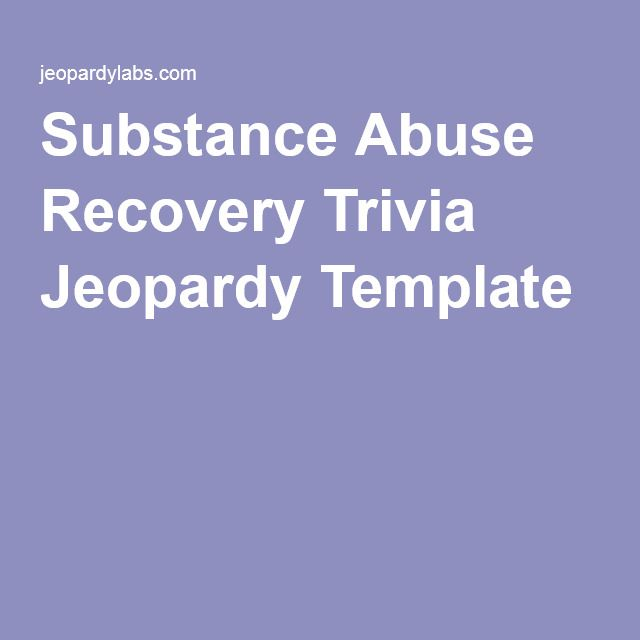 Substance Abuse Recovery Trivia Jeopardy Template
