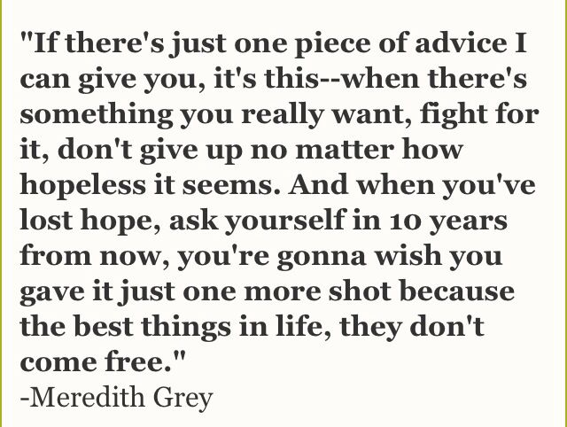 Every single Grey's Anatomy quote is so incredibly true.