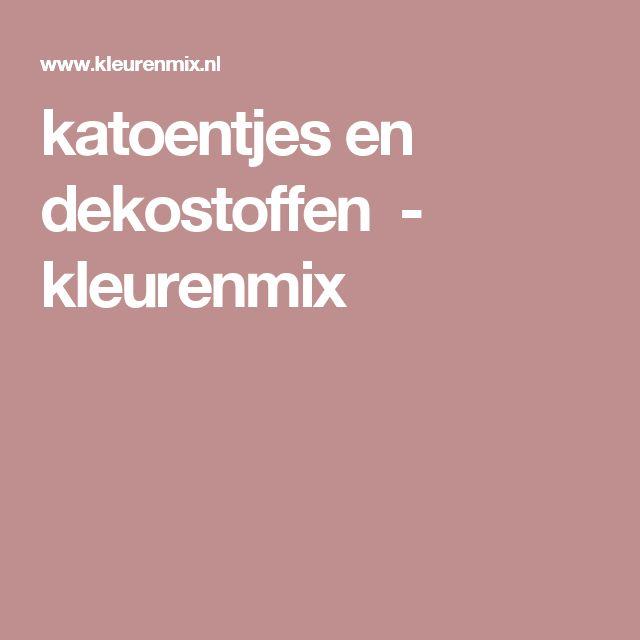 katoentjes en dekostoffen                -         kleurenmix