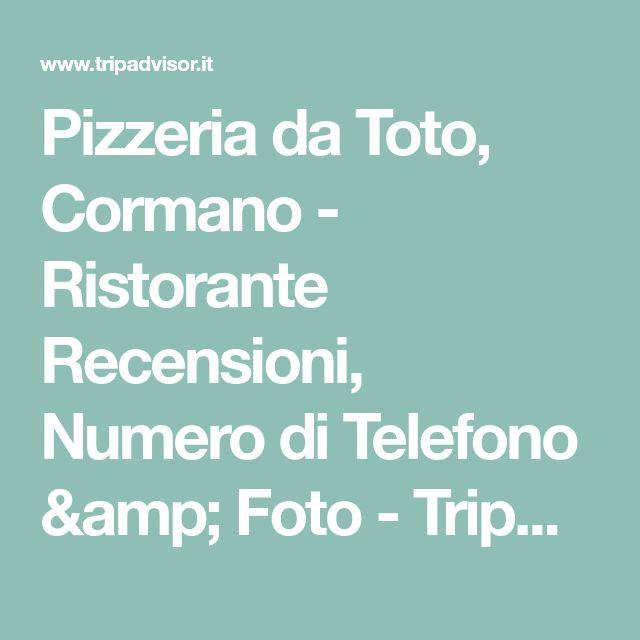 Pizzeria da Toto, Cormano - Ristorante Recensioni, Numero di Telefono & Foto - TripAdvisor