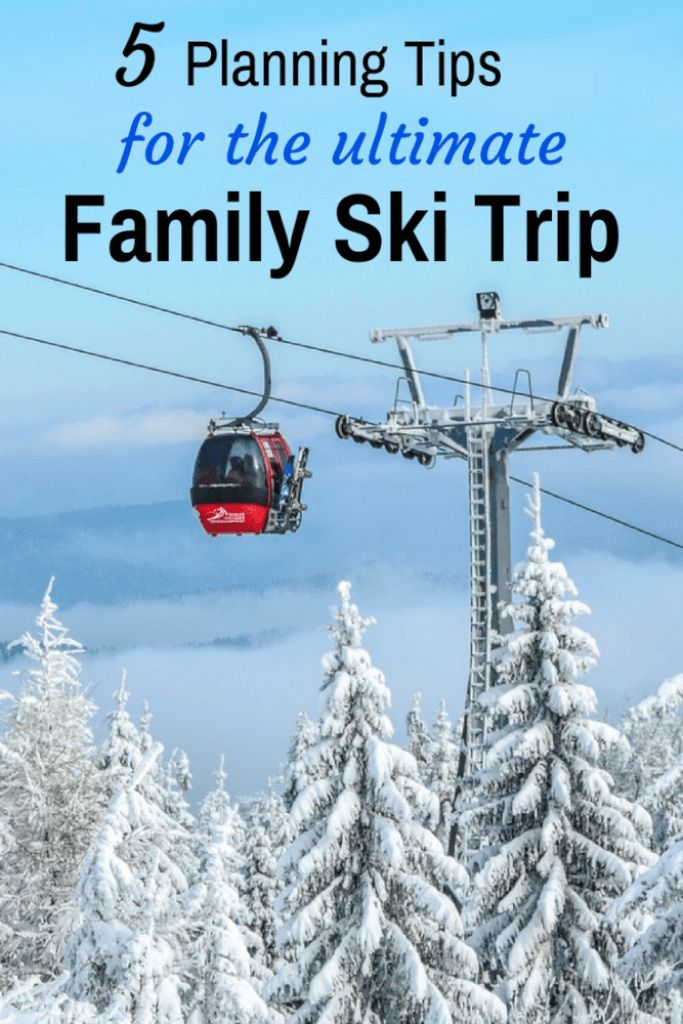 Tips for planning the best family ski trip - Winter Vacation - Best Winter Vacation Ideas #skiing #wintervacation