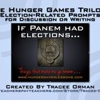The Hunger Games Trilogy Presidential Election Activity Pack: What if Panem had elections?