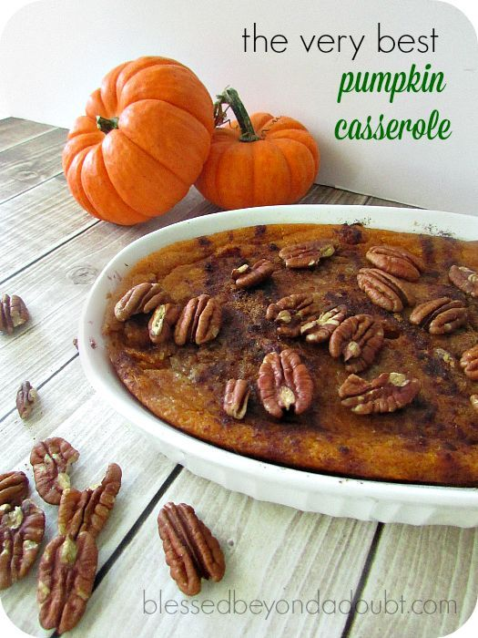 The BEST baked pumpkin casserole! It's perfect for Thanksgiving and Christmas. We like to eat it with grilled chicken during the week.