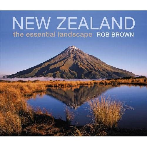 New Zealand - The Essential Landscape
