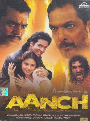 Aanch Hindi Movie Online - Ayesha Jhulka, Akhilendra Mishra, Paresh Rawal, Nirmal Pandey, Nana Patekar, Vishwajeet Pradhan and Deep Raj Rana. Directed by Rajesh Singh. Music by Sanjeev Darshan. 2003 [A] ENGLISH SUBTITLE