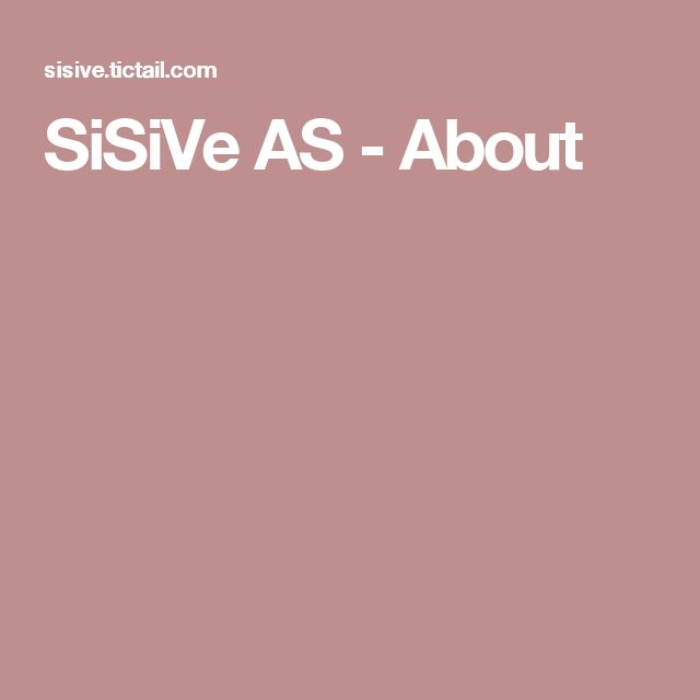 SiSiVe AS - About