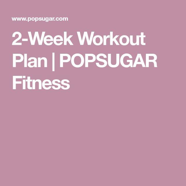 2-Week Workout Plan | POPSUGAR Fitness