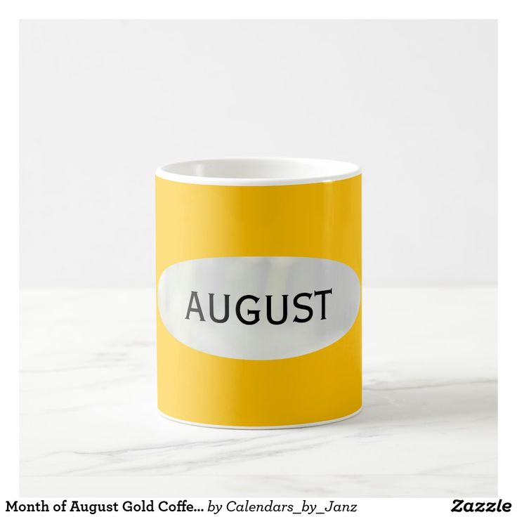 Month of August Gold Coffee Mug by Janz