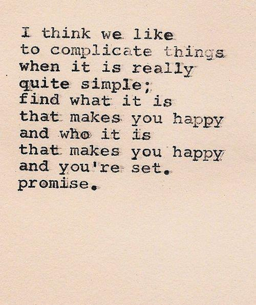 Quotes About That One Person That Makes You Happy: You Make Me Happy.