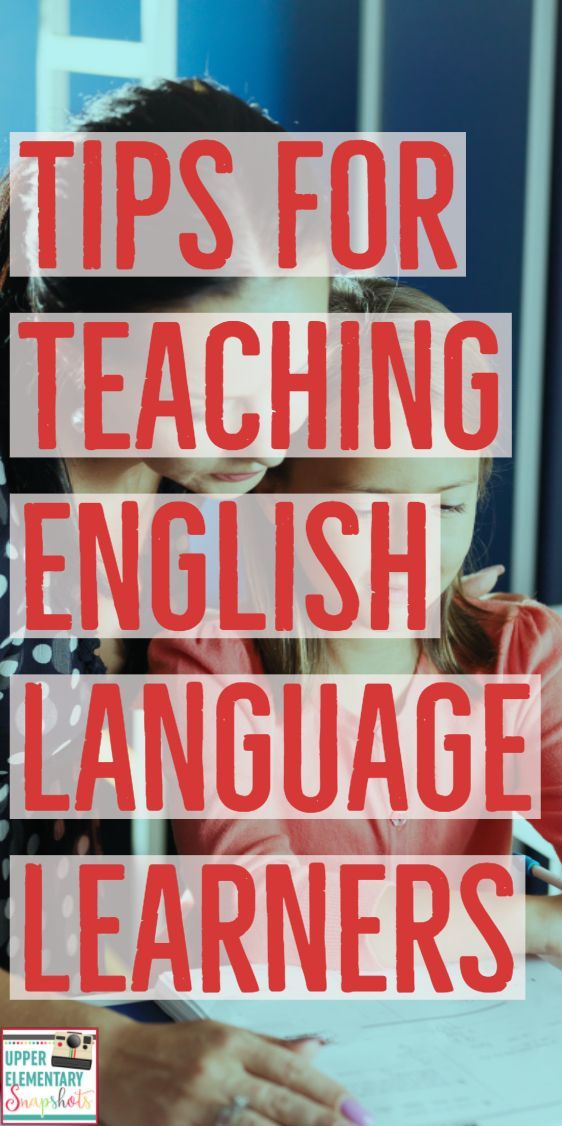 Tips for Teaching English Language Learners