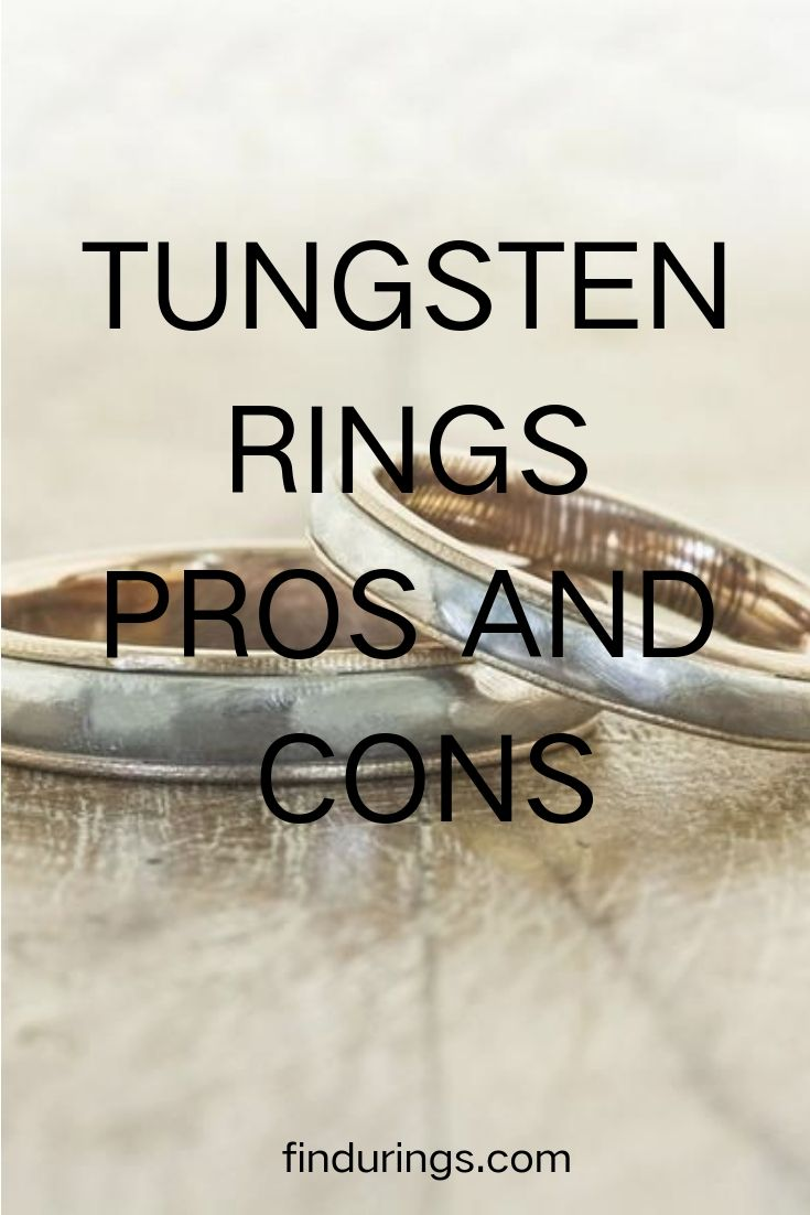 Tungsten rings for men pros and cons