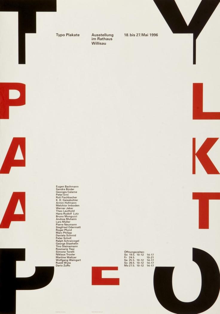 Typo Plakate. Designer: Niklaus Troxler, Willisau. Carnegie Mellon Swiss Poster Collection. 1996. Technique: Typographic Images