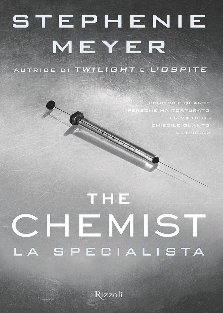 """24/11/2016 • Esce """"The Chemist"""" di Stephenie Meyer edito da Rizzoli"""