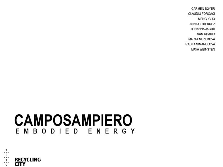 Camposampiero. Embodied energy  final presentation for the Recycling City workshop