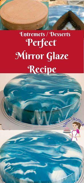 HOW TO MAKE A MIRROR GLAZE CAKE – EASY MIRROR GLAZE - My Kitchen Recipes