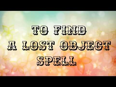 1) 'To find a lost object' Spell    Works 100%  - YouTube   job