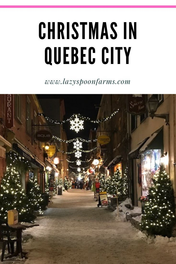 Christmas In Quebec City In 2020 Quebec City Top 10 Destinations Quebec Winter