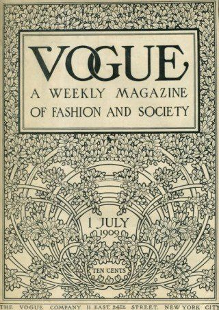 first vogue magazine by Conde Nast publishers in 1909... actually started already in 1892