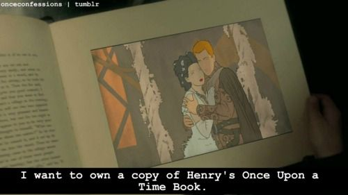"I want to own a copy of Henry's ""Once Upon A Time"" Book"