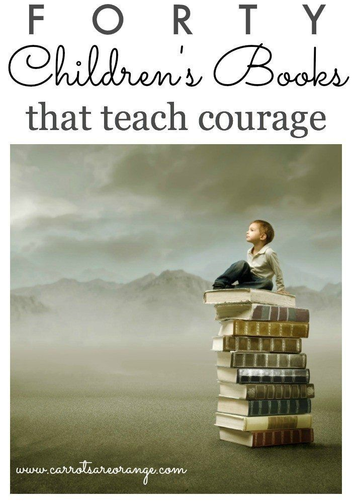 Check out this amazing list of children's books that teach courage in all it's forms and definitions!