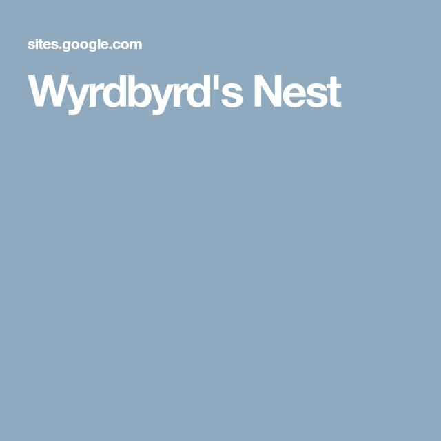 Wyrdbyrd's Nest