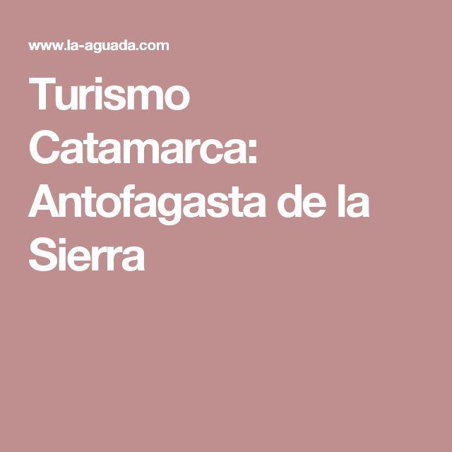 Turismo Catamarca: Antofagasta de la Sierra