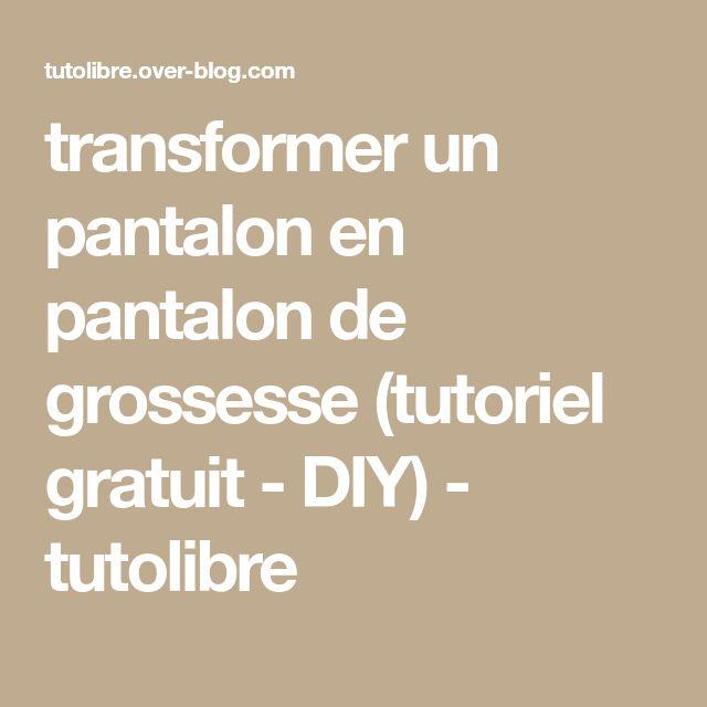 transformer un pantalon en pantalon de grossesse (tutoriel gratuit - DIY) - tutolibre