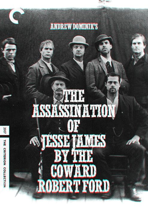 The Assassination of Jesse James By The Coward Robert Ford (2007) - Fake Criterion