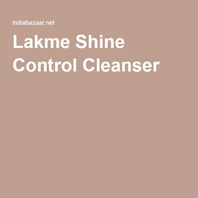 Lakme Shine Control Cleanser