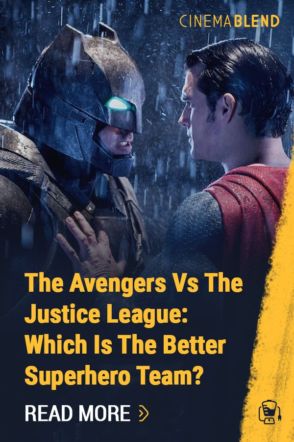 The Avengers Vs The Justice League Which Is The Better Superhero Team Superhero Team Justice League Avengers