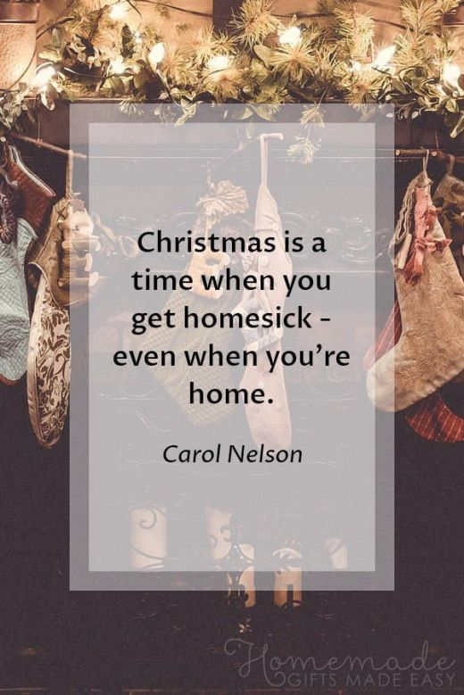christmas quotes christmas is a time when you get homesick