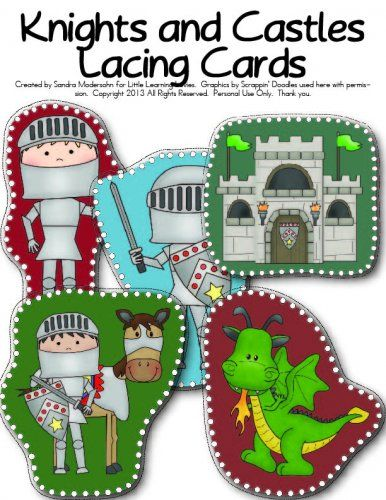 Knights And Castles Lacing Cards  -- My kids LOVE lacing cards and they especially love when they are made with a topic they adore.  Who doesn't love Knights of old, their castles and dragons??  Have fun!
