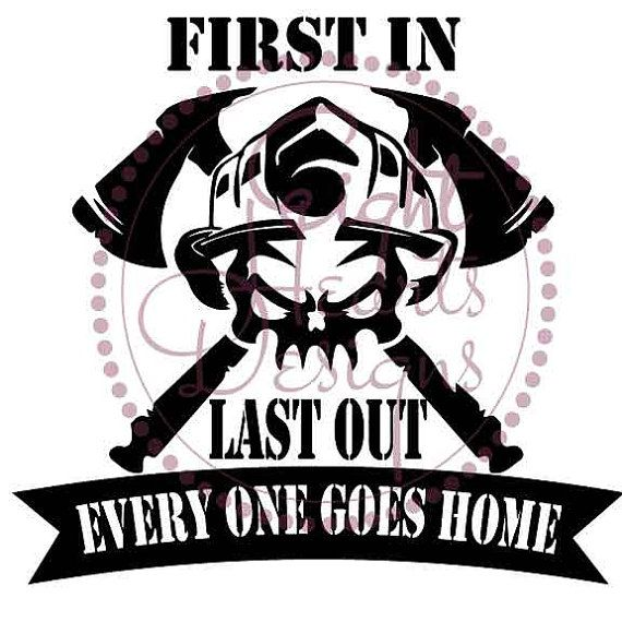 Wildland FIREFIGHTER First In Last Out SVG by EightHeartDesigns