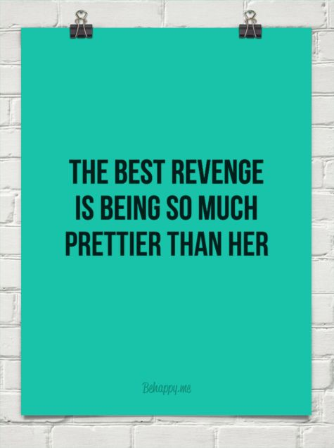 the best revenge is being stuck with her - Google Search