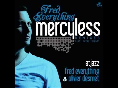 ▶ Fred Everything ft. Wayne Tennant Mercyless (atjazz vocal mix) - YouTube