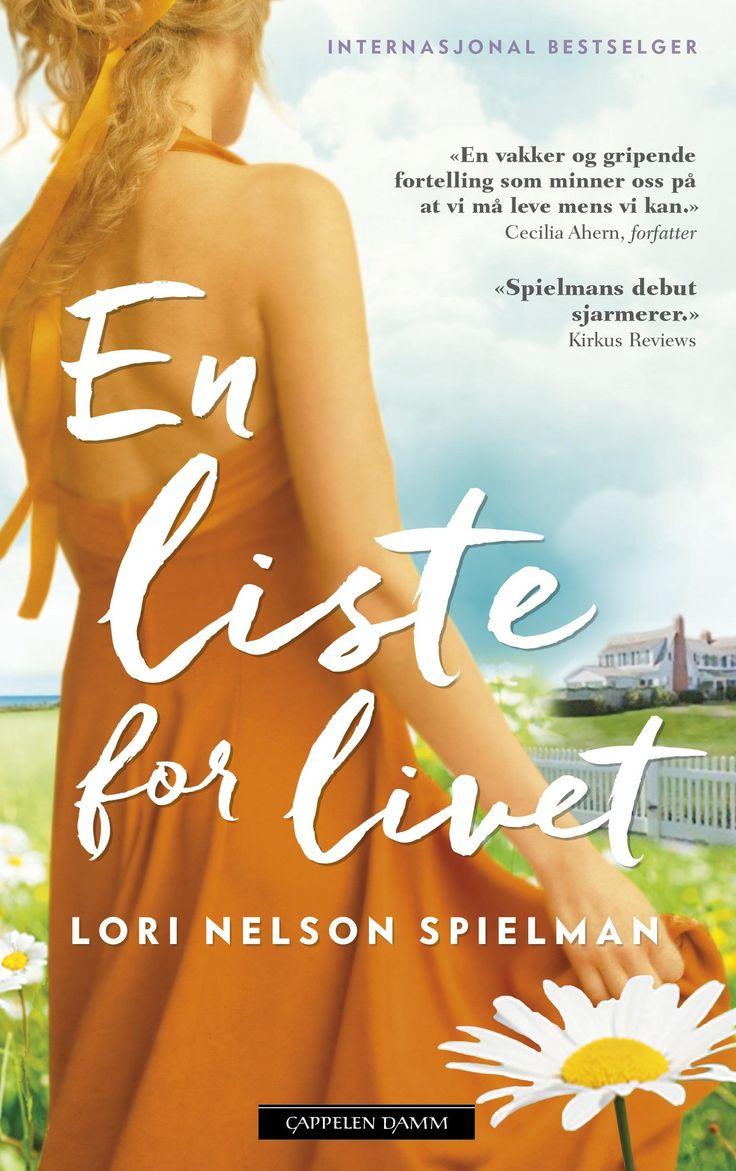 En liste for livet - Lori Nelson Spielman Kirsti Vogt