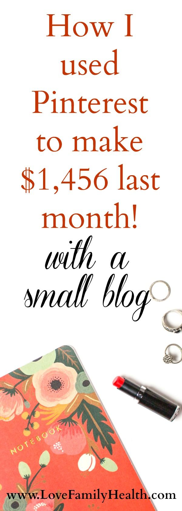 How I used Pinterest to make $1,456 last month! Make money with a small blog!