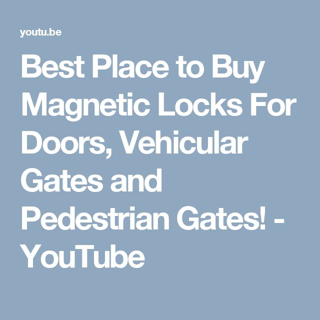 Best Place to Buy Magnetic Locks For Doors, Vehicular Gates and Pedestrian Gates! - YouTube