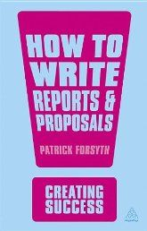 The importance of clear and concise communication is paramount in business relations.    The 3rd edition of How to Write Reports and Proposals continues to provide practical pointers for anyone who needs to impress, convince or persuade their colleagues or clients. Using checklists, exercises and examples, it explains how to make a plan of what to write, transfer ideas onto paper and edit them to achieve the very best results.    This new edition includes additional detailed information…