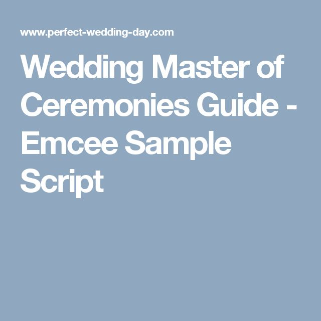 Wedding Master Of Ceremonies Guide Emcee Sample Script Mc Pinterest And