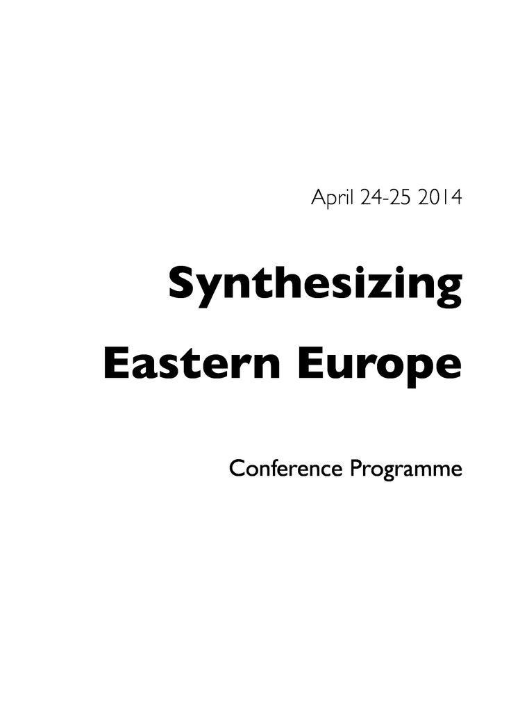 "April 24-25, 2014 | UofT Slavic Studies Conference | ""Synthesizing Eastern Europe"" | Full program: http://www.utoronto.ca/slavic/PDFs/Events/UofTSlavicProgramme2014.pdf"