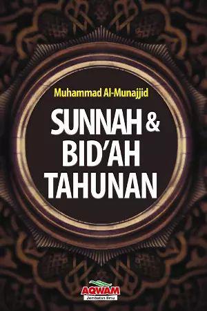 Arofah Bookstore: Sunah Dan Bidah Tahunan