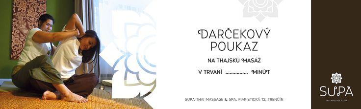 SUPA Thai massage & spa Trenčín, Slovakia Darčekový poukaz - Thai massage woucher